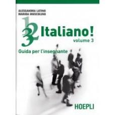1, 2, 3,. italiano! Volume 3 - Guida per l'insegnante