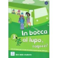 In bocca al lupo, ragazzi! 3 - książka ucznia