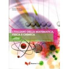 L'italiano della Matematica, Fisica e Chimica