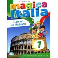 Magica Italia 1 - Libro dello studente + CD Audio
