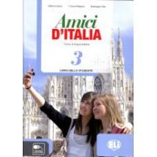 Amici D'Italia 3 - Libro dello studente