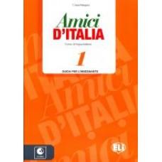 Amici D'Italia 1 - Guida per l'insegnante
