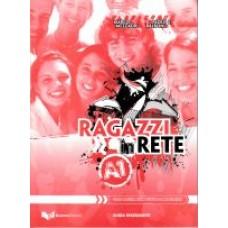 Ragazzi in Rete! A1 - Przewodnik dla nauczyciela