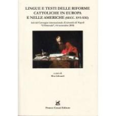 Lingue e testi delle riforme cattoliche in Europa e nelle Americhe (secc. XVI-XXI)