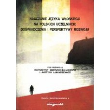 Nauczanie języka włoskiego na polskich uczelniach: doświadczenia i perspektywy rozwoju
