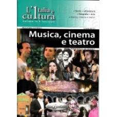 Musica, cinema e teatro - L'Italia è cultura
