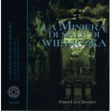 Kopalnia Soli Wieliczka La Miniera di sale di Wieliczka
