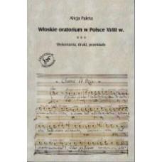 Włoskie oratorium w Polsce XVIII w.