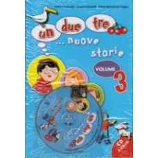 UN, DUE, TRE... NUOVE STORIE! 3 książka + cd