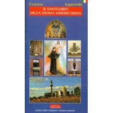 Il Santuario della Divina Misericordia/Sanktuarium Miłosierdzia Bożego