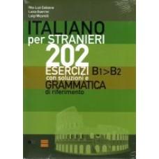 202 esercizi B1-B2 - Italiano per stranieri