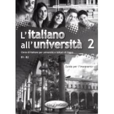 L'italiano all'universita' 2 - przewodnik dla nauczyciela