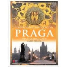 Praga. Miasto magiczne