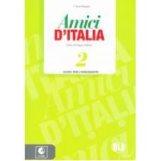 Amici D'Italia 2 - Guida per l'insegnante