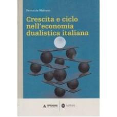 Crescita e ciclo nell'economia dualistica italiana