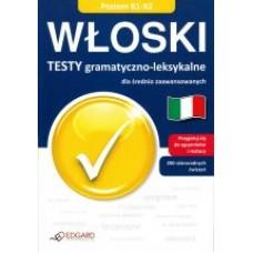 Włoski Testy gramatyczno-leksykalne dla średnio zaawansowanych