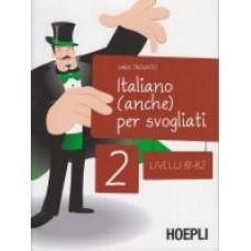 Italiano (anche) per svogliati 2