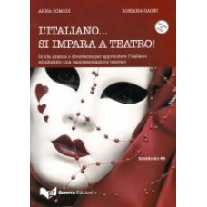 L'italiano... Si impara a teatro! + CD