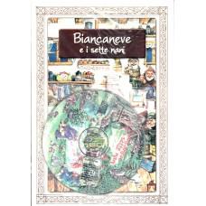 Biancaneve e i sette nani con CD