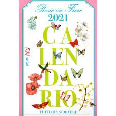 Calendario (Kalendarz) 2021 Poesie in fiore