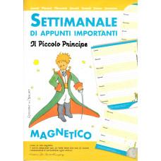 Calendario Settimanale di appunti importanti Il Piccolo Principe (magnetico)