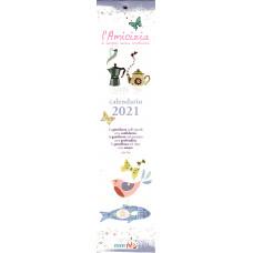 Calendario piccolo (Kalendarz mały) 2021 L'Amicizia è sempre senza condizioni