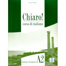 Chiaro! A2 - przewodnik dla nauczyciela