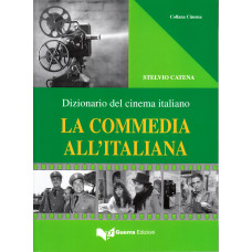 Dizionario del cinema italiano - La commedia all'italiana