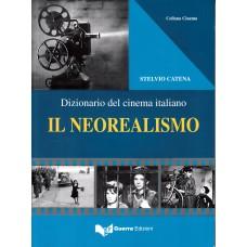 Dizionario del cinema italiano - il neorealismo