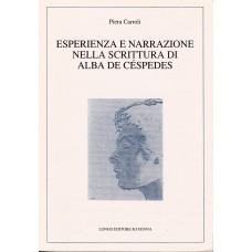 Esperienza e narrazione nella scrittura di Alba de Céspedes
