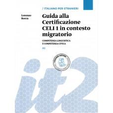 Guida alla Certificazione CELI 1 in contesto migratorio