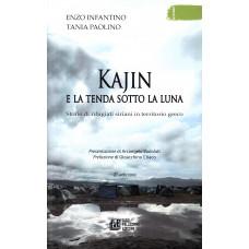 Kajin e la tenda sotto la luna