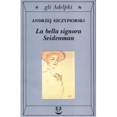 La bella signora Seidenman