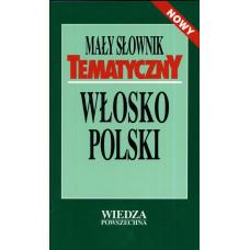 Mały słownik tematyczny włosko - polski