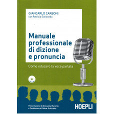 Manuale professionale di dizione e pronuncia + cd
