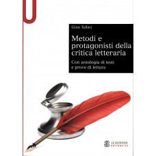 Metodi e protagonisti della critica letteraria
