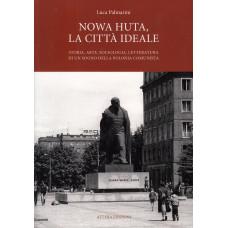Nowa Huta, la città ideale