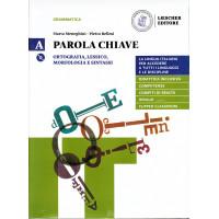 Parola chiave A. Ortografia, lessico, morfologia e sintassi+DVD