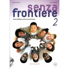 Senza frontiere 2 + CD Audio