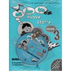 UN, DUE, TRE... NUOVE STORIE! 3 Przewodnik dla nauczyciela+ cd