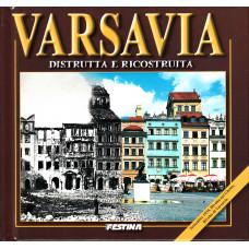 Varsavia - distrutta e ricostruita